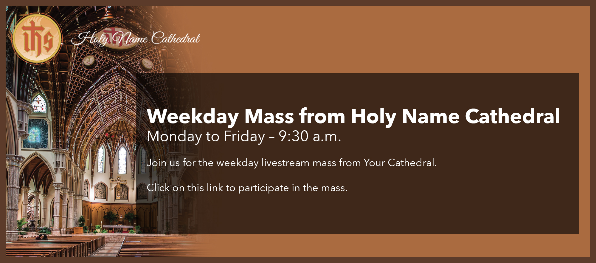 Weekday Mass from Holy Name