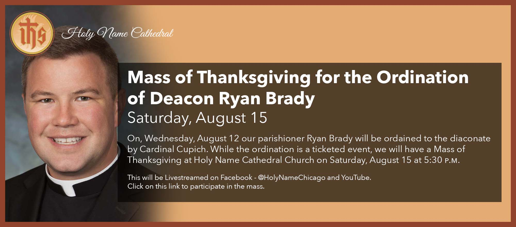Mass of Thanksgiving for the Ordination of Deacon Ryan Brady